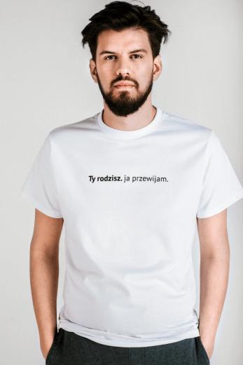 """T-shirt FUNDACJI RODZIĆ PO LUDZKU """"Ty rodzisz. ja przewijam"""""""